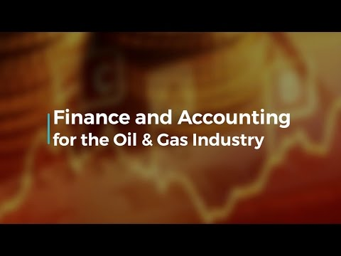 Finance and Accounting for the Oil & Gas Industry