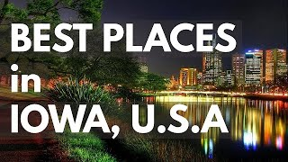 10 Best Travel Destinations in Iowa USA