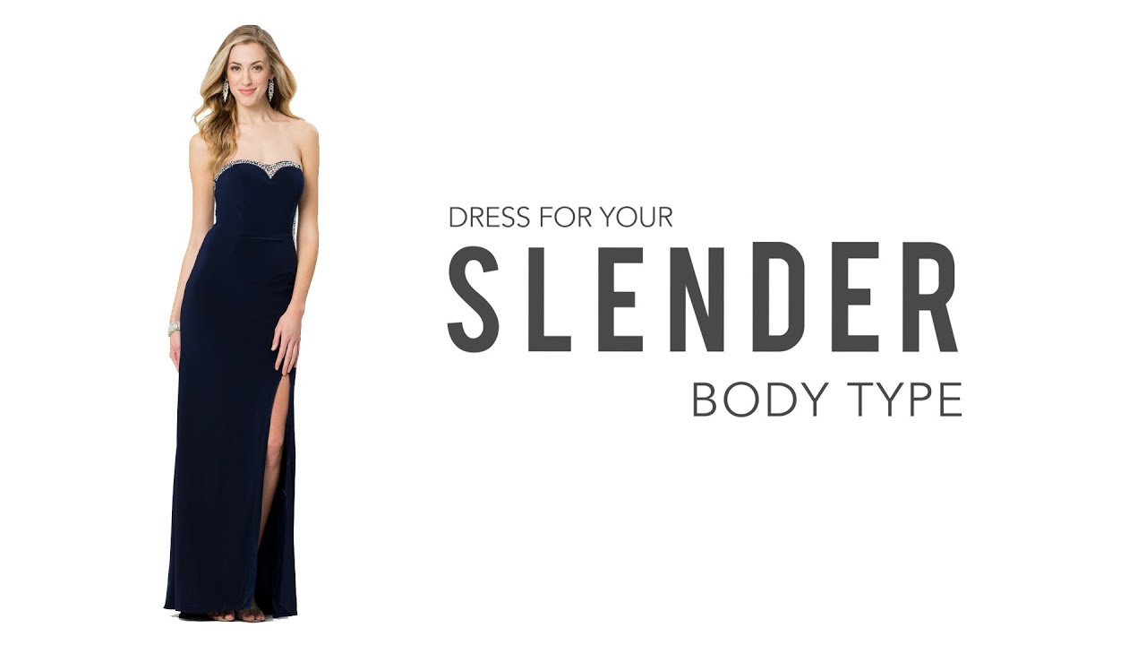Prom Dresses for a Slender Body Type - YouTube