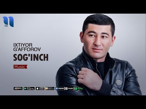 Ixtiyor G'afforov - Sog'inch   Ихтиёр Гаффоров - Согинч (music Version)