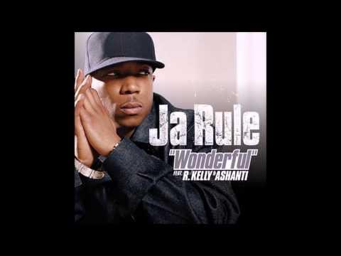Ja Rule ft R Kelly & Ashanti  Wonderful