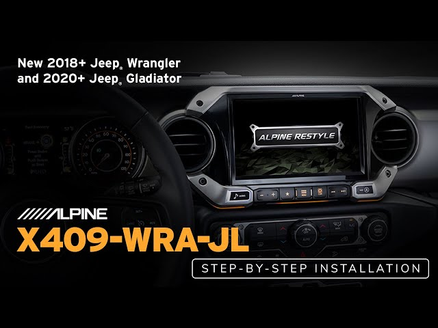 Alpine | X409-WRA-JL Installation Tutorial for 2018+ Jeep® Wrangler JL and 2020+ Jeep® Gladiator