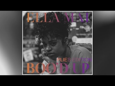 Plies - Boo'd Up (Ella Mai Remix) Clean