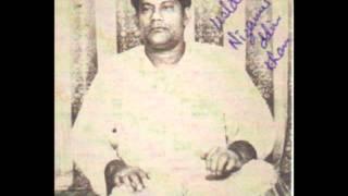 "Ustad Nizamuddin Khan - Laggi - ""Ka Karoon Sajani..."""