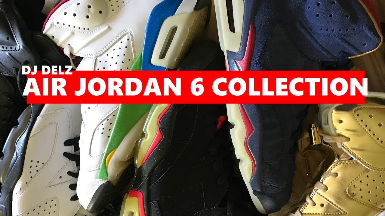 2acb98c03e3f BEST AIR JORDAN 6 SNEAKER COLLECTION (EVERY COLORWAY RELEASED) - YouTube