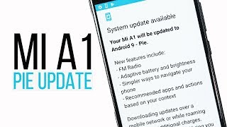 Android Pie: Mi A1 Android Pie India Release Date