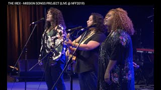 THE IREX - MISSION SONGS PROJECT (LIVE @ NFF2019)