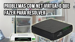 Problemas com NET Virtua, o que fazer para resolver