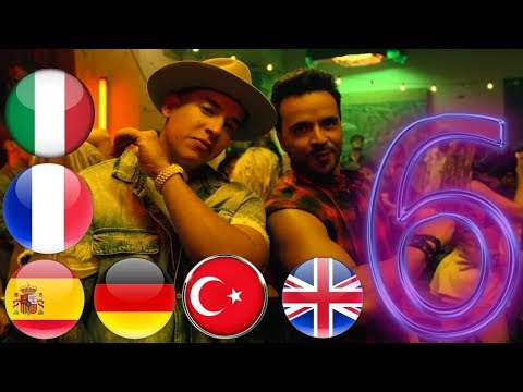 Despacito In 6 Languages Turkish // German // Spanish // Italian // English // French