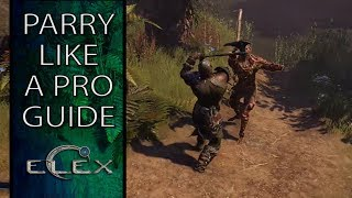 Elex Parry Guide