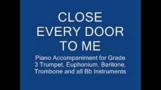 Video Close Every Door to Me for Bb Trumpet, Baritone, Euphonium and Trombone download MP3, 3GP, MP4, WEBM, AVI, FLV Juni 2018
