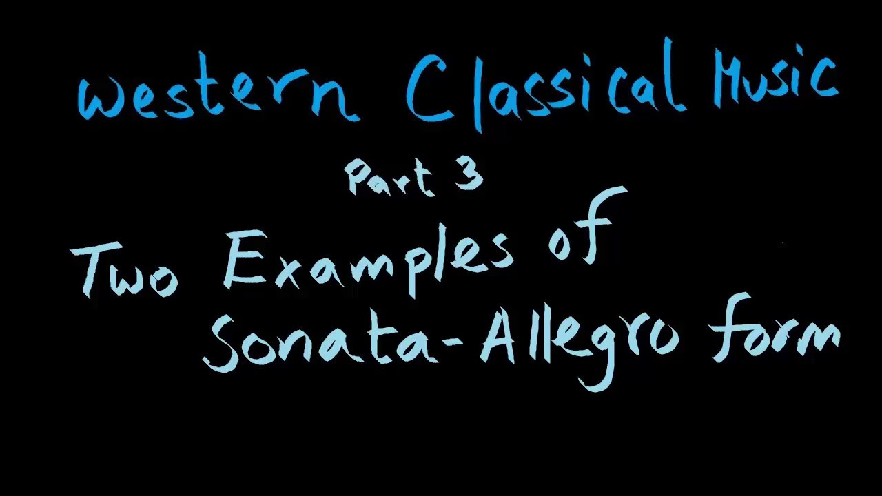 Two Examples of Sonata Allegro Form - YouTube