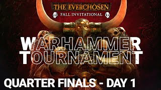 EVERCHOSEN FALL INVITATIONAL DAY 1 - Warhammer 2 Tournament