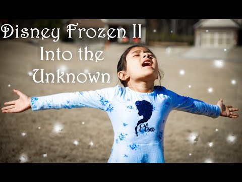 Into the Unknown | by Sarisha Jain(6 Year Old) | Disney Frozen 2 Cover
