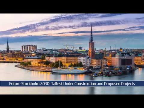 Future Stockholm 2030: Tallest Under Construction and Proposed Projects