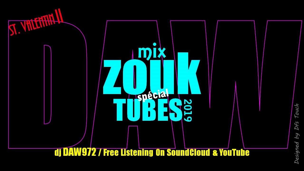 Mix zouk 50% rétro100% zouk special tubes 2019 by dj daw972
