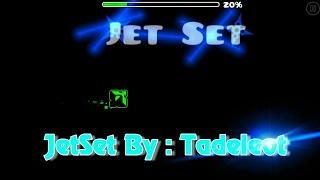 GeometryDash 2.1 JetSet By Tadeleot