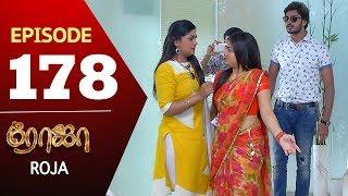 ROJA Serial | Episode 178 | Priyanka | SibbuSuryan | SunTV Serial |Saregama TVShows