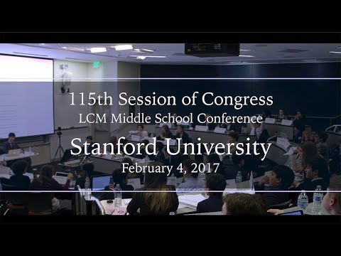LCM 115th Session of Congress | Stanford University 2017