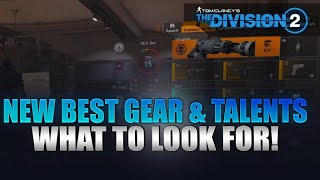 The Division 2 - New Best Gear Weapons & Talents Build Guide! What to look for