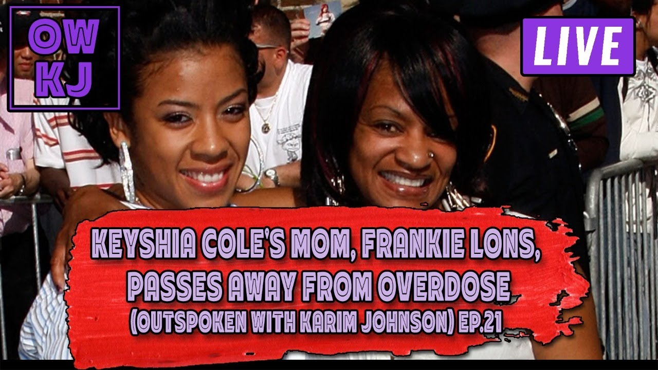 Keyshia Cole's Mom, Frankie Lons, P@sses Away From Overdose