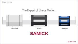 SAMICK Linear Bushing