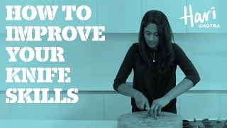 How To Improve Your Knife Skills
