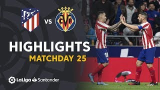 Highlights Atlético de Madrid vs Villarreal CF (3-1)