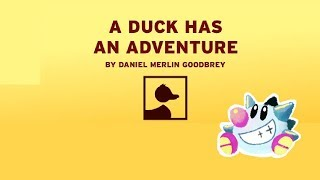 A Duck Has An Adventure: Storytime with SirTapTap