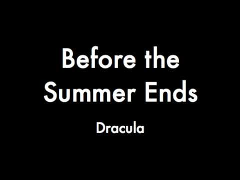 Before the Summer Ends - Piano Track (Dracula)