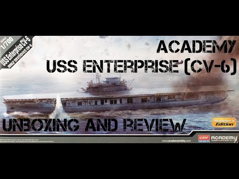 Academy 1:700 USS Enterprise (CV-6) - Unboxing and Review