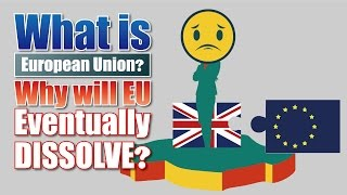 What's EU? Why will EU Eventually DISSOLVE? | Investing 101 ANIMATION