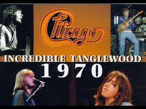Chicago - Live At Tanglewood 1970  (Full Concert)
