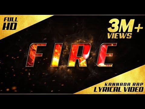 FIRE - Kannada Rap - Lyrical Video - Kannada Rapper Chandan Shetty
