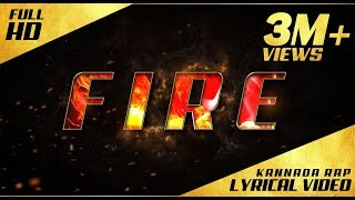 FIRE Kannada Rap Lyrical Kannada Rapper Chandan Shetty
