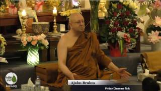 Learn to be at peace with yourself   Ajahn Brahm   6 Jan 2017