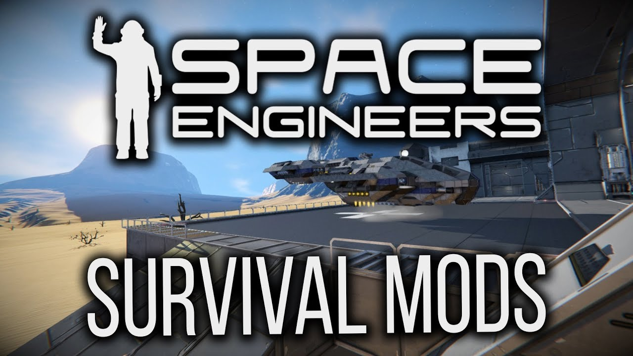 Best Space Engineers Mods 2019 Space Engineers: Survival Mod Collection (2019)   YouTube