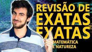 REVISÃO DE EXATAS para o Enem 2018 - Matemática e Natureza | EXATAS EXATAS thumbnail