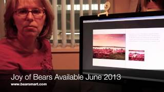 Bear Smart - Joy of Bears Video Blog March 19, 2013