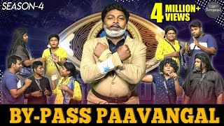 By-Pass Paavangal | Season 4 | Parithabangal