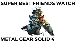 Super Best Friends Watch Metal Gear Solid 4 (FULL)