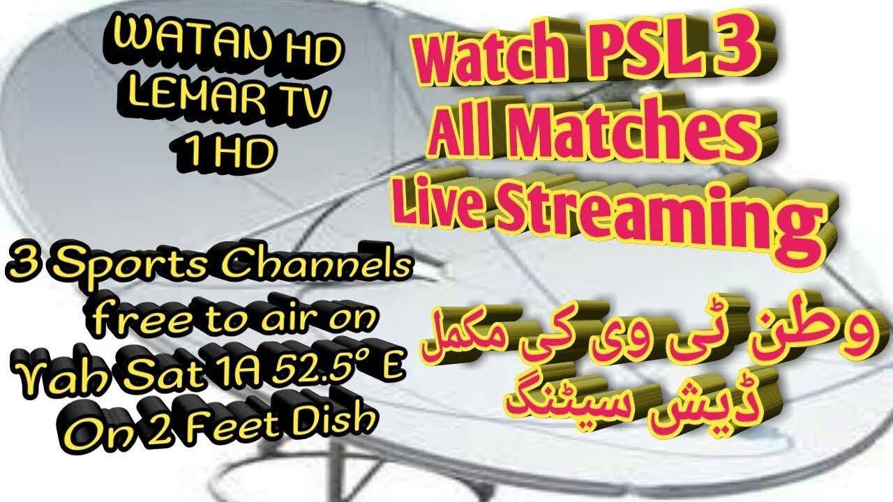 PSL 3 Live Streamig TV Channels | Yahsat 52 5 E on 2 feet dish | Urdu/Hindi  |