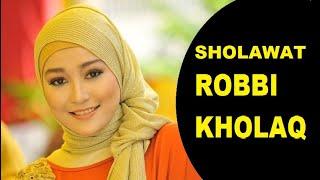 Sholawat Robbi Kholak l Kumpulan Lagu Shalawat   Lagu Islami