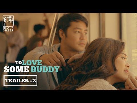 To Love Some Buddy - Trailer 2 HD