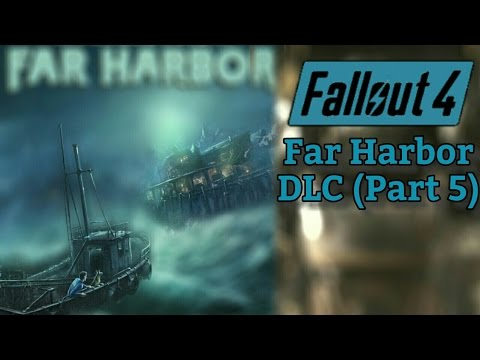 Fallout 4: Far Harbor DLC (Part 5)