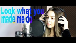 Daiana - Look what you made me do (Cover-Taylor Swift)