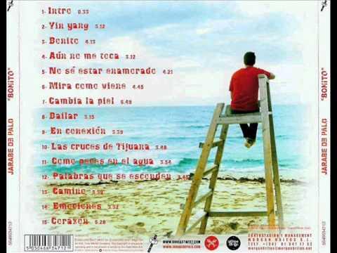 Jarabe de Palo - Bonito (Álbum Completo)