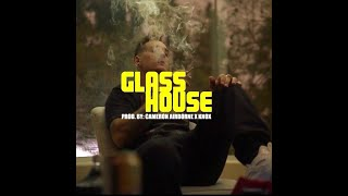 Cameron Airborne - Glass House (Official Music Video)