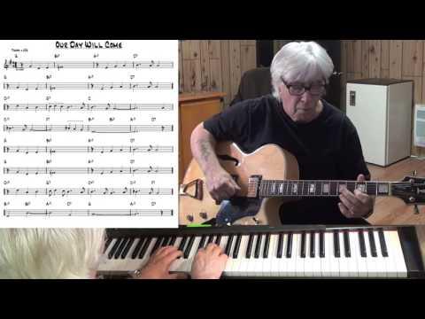 Our Day Will Come - Jazz guitar & piano cover ( Bob Hilliard & Mort Garson )