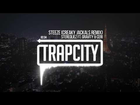 Stereoliez - Steeze ft. Gravity & Ceri (Creaky Jackals Remix)
